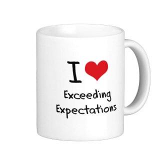 Exceeding Expectations
